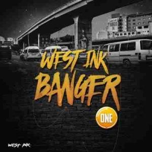 West Ink Banger Vol. 1 BY Dlala Thukzin